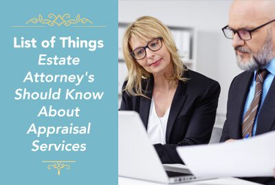 Estate Attorneys Need To Know